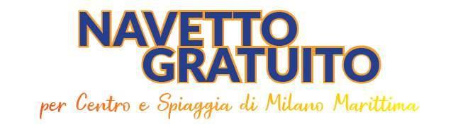 Navetta gratuita a Milano Maritttima, locandina estate intestazione