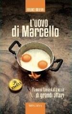 Bruno Damini, L'uovo di Marcello