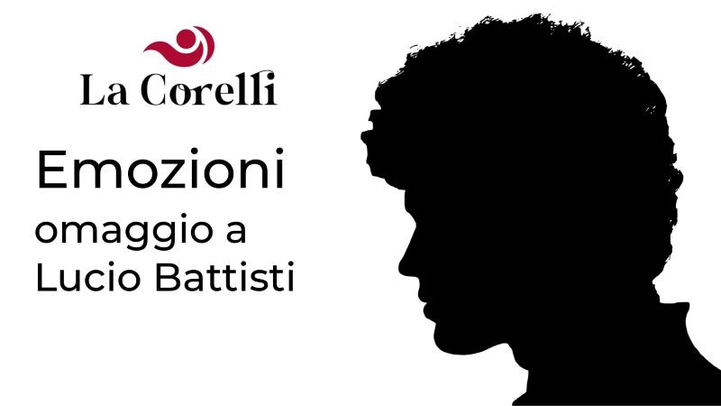 Emozioni, omaggio a Lucio Battisti, rassegna LaCorelli